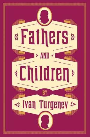 Fathers and Children: New Translation de Ivan Turgenev