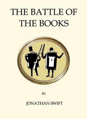 The Battle of the Books de Jonathan Swift