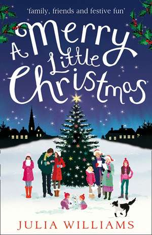 A Merry Little Christmas de Julia Williams