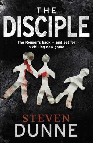 The Disciple de Steven Dunne