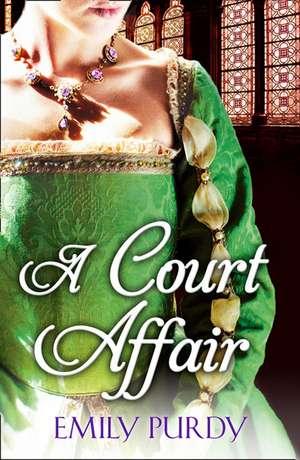Purdy, E: Court Affair de Emily Purdy