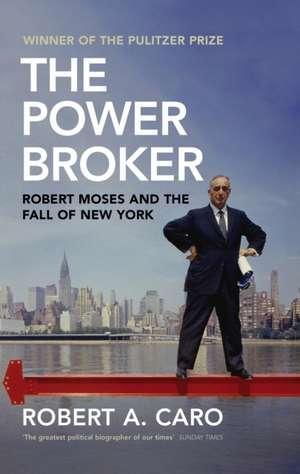 Caro, R: The Power Broker imagine