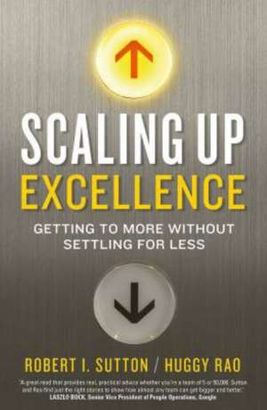 Sutton, R: Scaling up Excellence
