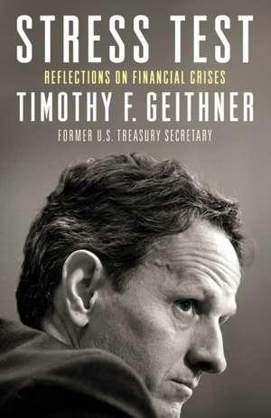 Stress Test de Timothy F. Geithner