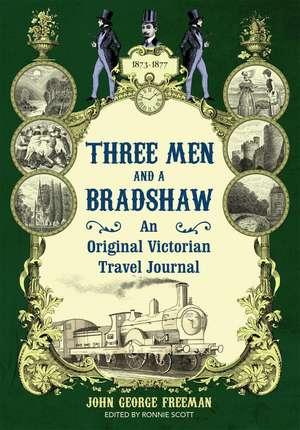 Three Men and a Bradshaw