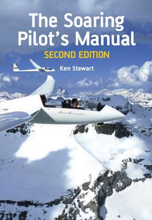 The Soaring Pilot's Manual de Ken Stewart