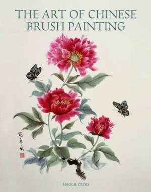 The Art of Chinese Brush Painting imagine