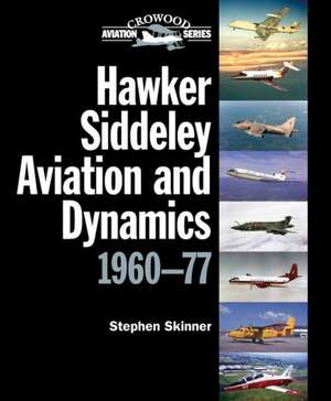 Hawker Siddeley Aviation and Dynamics 1960-77 imagine