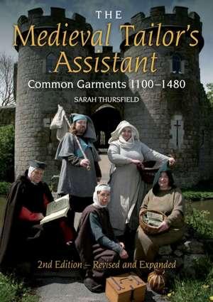 The Medieval Tailor's Assistant de Sarah Thursfield