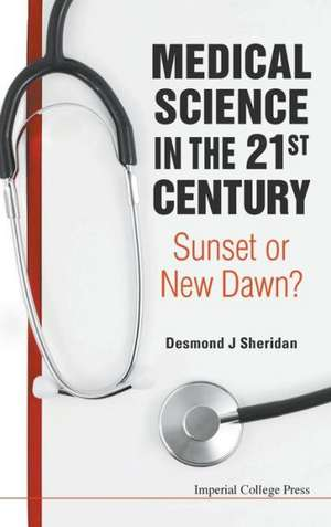 Medical Science in the 21st Century