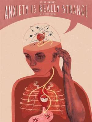 Anxiety is Really Strange de Steve Haines