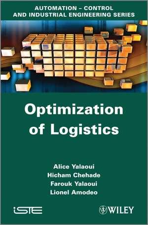 Optimization of Logistics de Alice Yalaoui