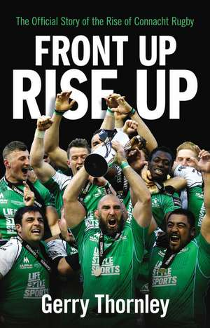 Front Up, Rise Up de Gerry Thornley