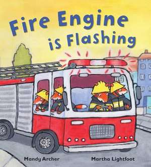 Archer, M: Fire Engine is Flashing
