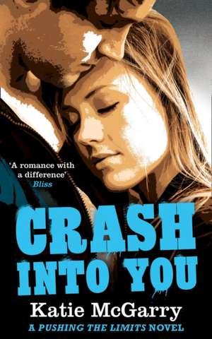 Crash into You de Katie Mcgarry