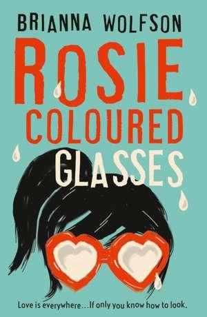 Rosie Coloured Glasses