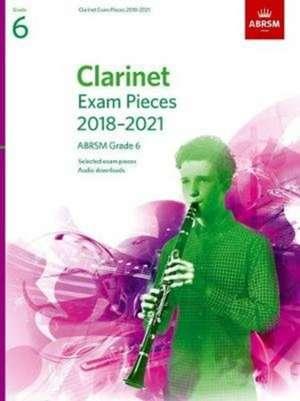 Clarinet Exam Pieces 2018-2021, ABRSM Grade 6 imagine