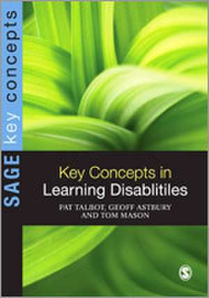 Key Concepts in Learning Disabilities de Pat Talbot