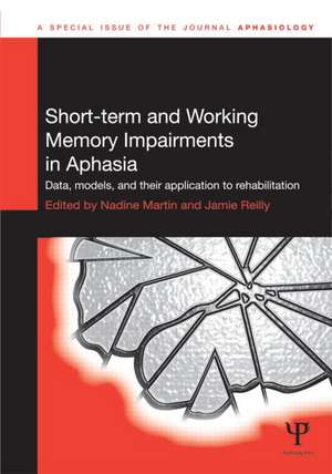 Short-Term and Working Memory Impairments in Aphasia