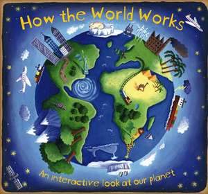 How the World Works de Christiane Dorion