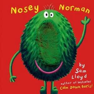 Nosey Norman