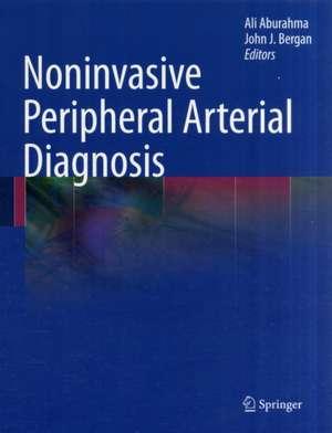 Noninvasive Peripheral Arterial Diagnosis de Ali AbuRahma