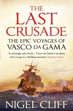 The Last Crusade de Nigel (Author) Cliff