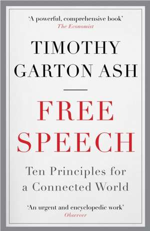 Free Speech de Timothy Garton Ash