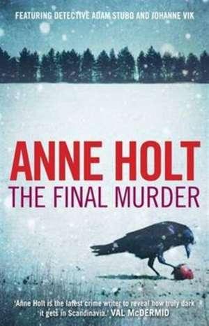 The Final Murder de Anne (Author) Holt