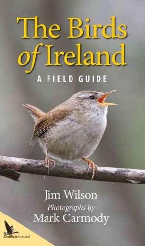 The Birds of Ireland de Jim Wilson