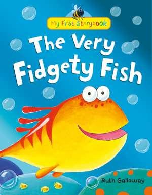 The Very Fidgety Fish