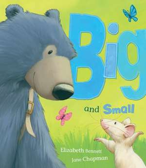 Big and Small de Elizabeth Bennett