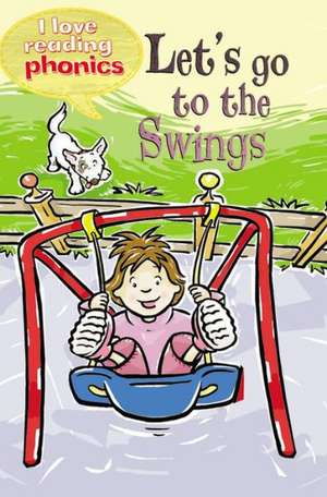 Lets Go To The Swings