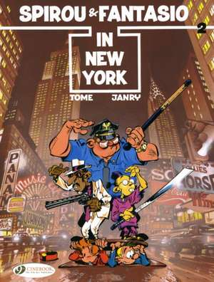 Spirou & Fantasio Vol.2: Spirou & Fantasio In New York