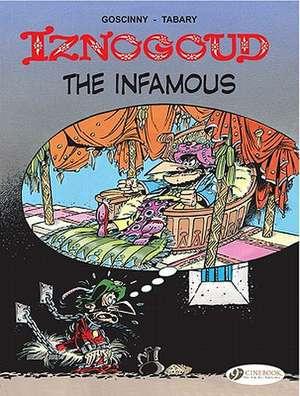 Iznogoud Vol.7: Iznogoud The Infamous