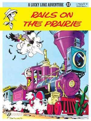 Lucky Luke Vol.32: Rails On The Prairie