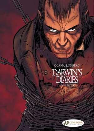 Darwin's Diaries: Dual Nature, Volume 3 de Sylvain Runberg