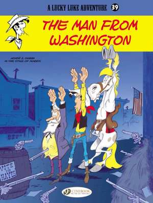 Lucky Luke Vol.39 The Man From Washington