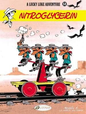 Lucky Luke Vol. 53: Nitroglycerin: Nitroglycerin de Morris