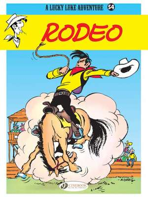 Lucky Luke Vol 54: Rodeo