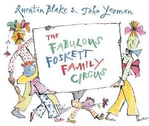 The Fabulous Foskett Family Circus de John Yeoman