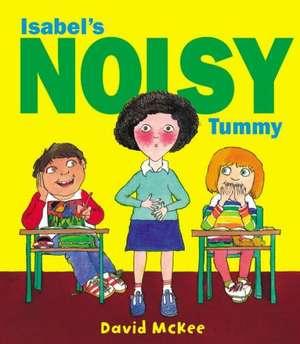 Isobel's Noisy Tummy