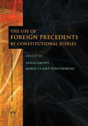 Use of Foreign Precedents by Constitutional Judges