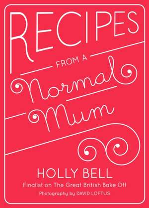 Recipes from a Normal Mum