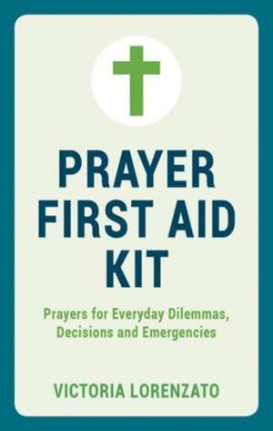 Prayer First Aid Kit de Victoria Lorenzato