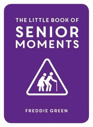 The Little Book of Senior Moments imagine