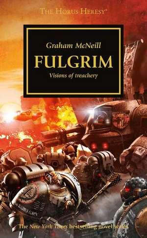 The Horus Heresy 05. Fulgrim de Graham McNeill
