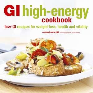 GI High-Energy Cookbook de Rachael Anne Hill