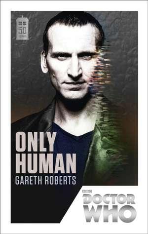 Only Human:  Beautiful Chaos de Gareth Roberts