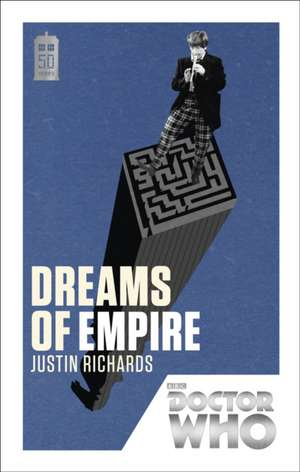 Dreams of Empire:  Beautiful Chaos de Justin Richards